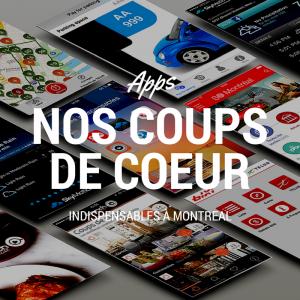 NOS 5 COUPS DE COEUR Montreal Appli